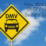 How does the DMV point system work?